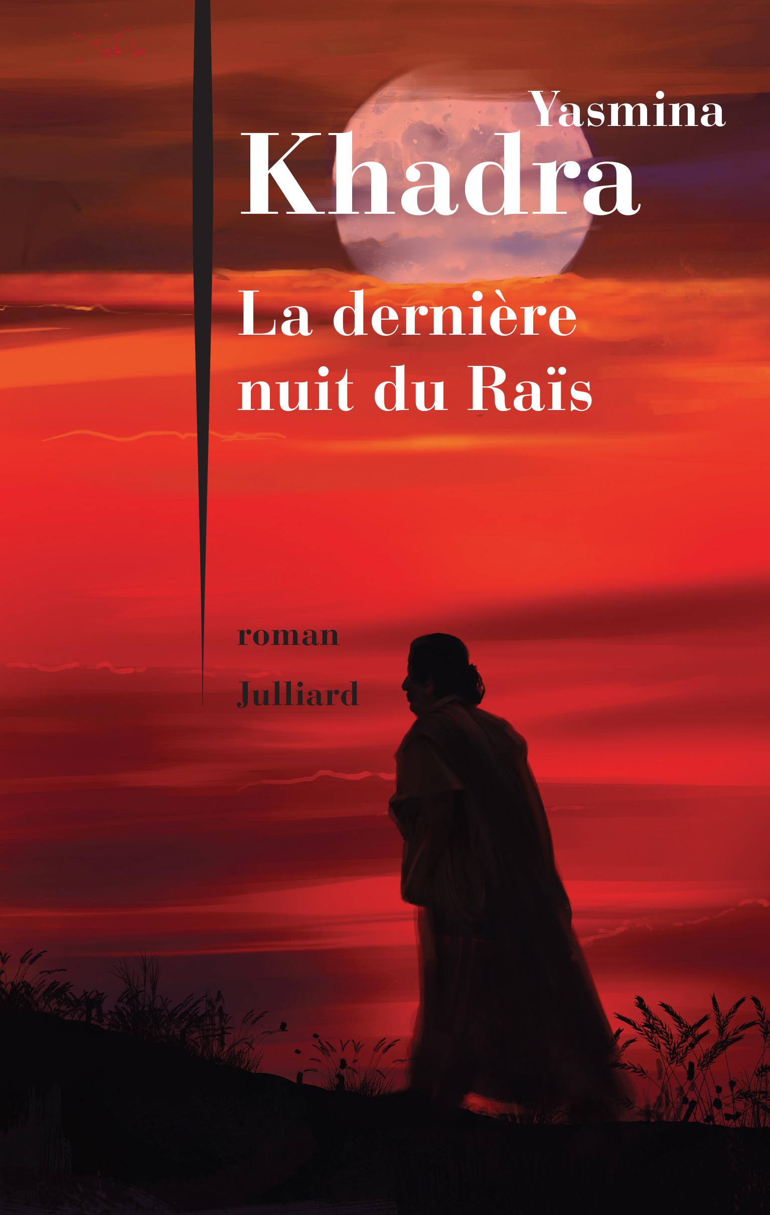 Le nouveau roman de Yasmina Khadra, maintenant en librairie!