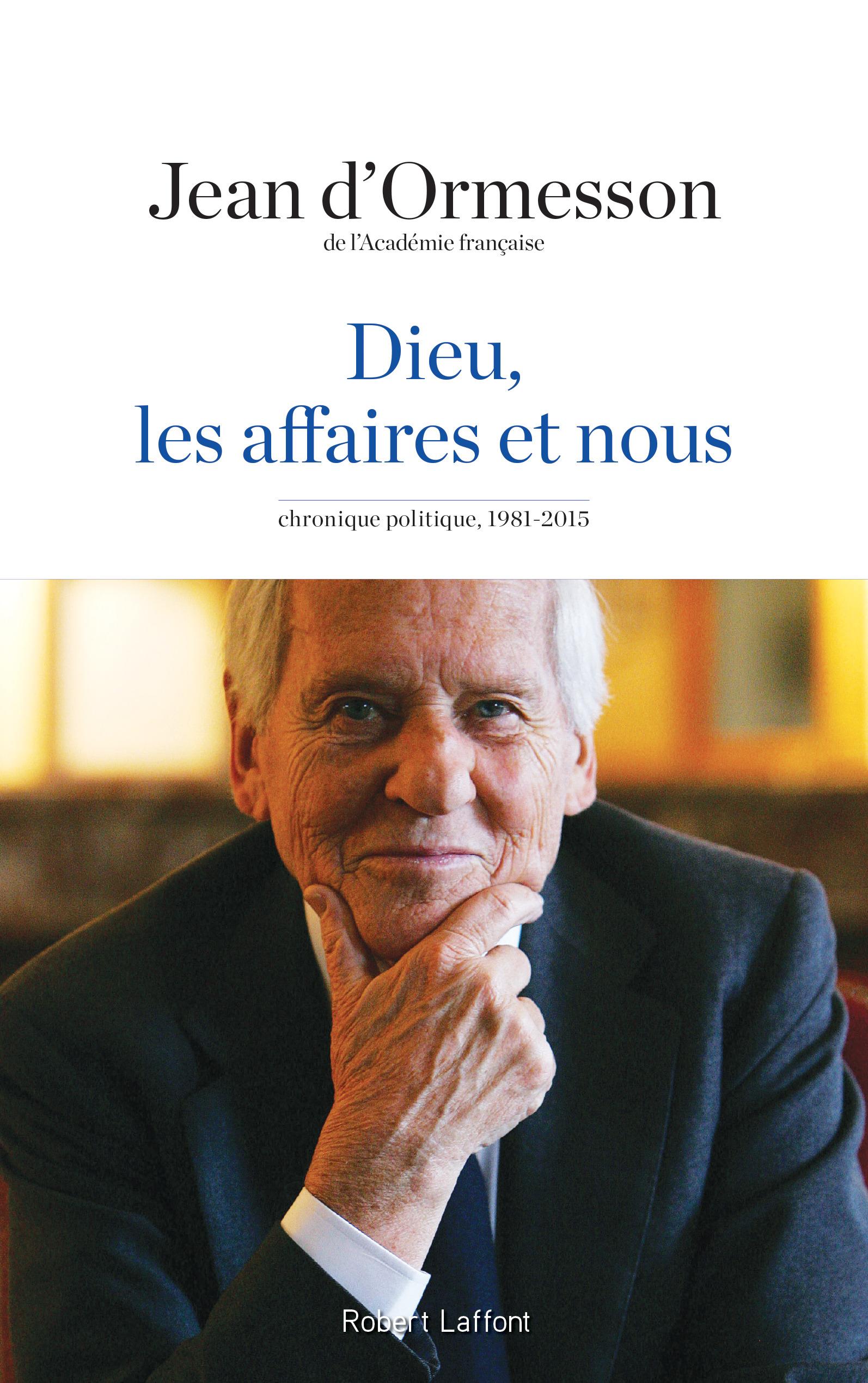 Le siècle vu par Jean d'Ormesson est un roman!