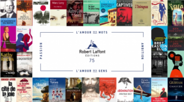 LES ÉDITIONS ROBERT LAFFONT CÉLÈBRENT LEUR 75 ANS!