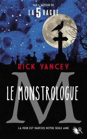 Le Monstrologue – La nouvelle série de Rick Yancey !