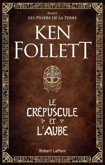 Un nouveau roman de Ken Follett à paraître !